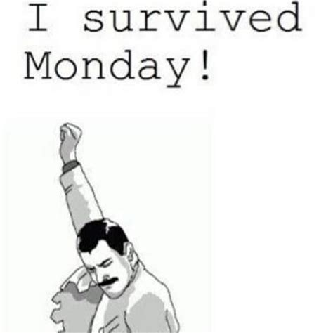 7 Ways To Survive A Monday 2 by I Survived Monday Quotes