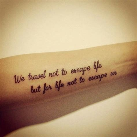 tattoo quotes for travel 17 best images about tattoo ideas on pinterest fonts