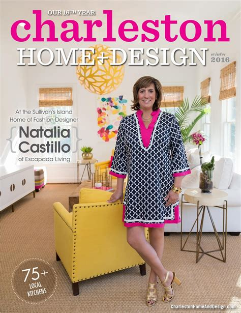 charleston home design magazine winter 2016 by