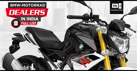 Bmw Motorrad India Showrooms by Complete List Of Bmw G310gs G310r Dealers In India