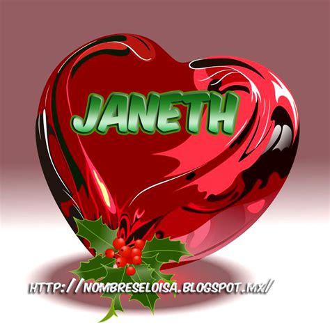 imagenes de cumpleaños janeth nombreseloisa com corazones navide 241 os con nombres