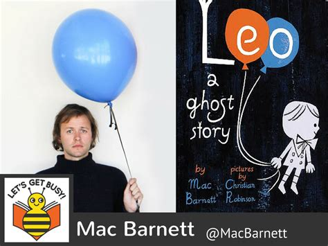 leo a ghost story mac barnett returns ep 181 let s get busy podcast