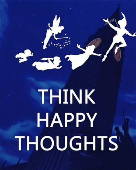 Happy Thoughts Meme - peter pan think happy thoughts theme parks i love