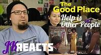 The Good Place S4E7: Help is Other People JKReacts