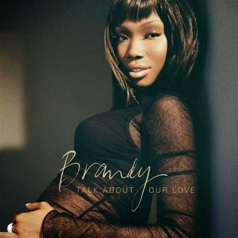 Brandy Talk About Our Love