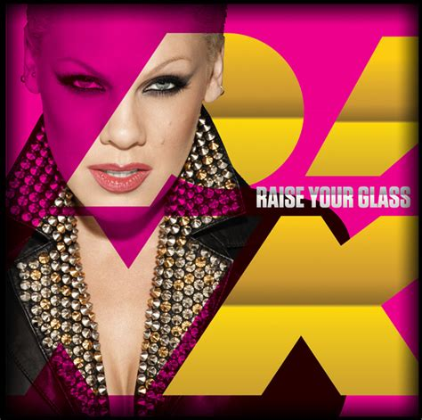 Pink Raise Your Glass