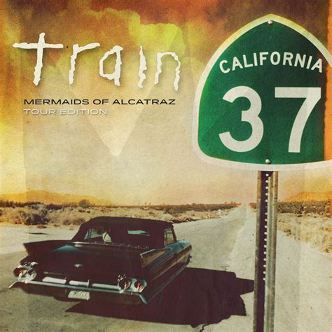 Train California 37 Track Listing