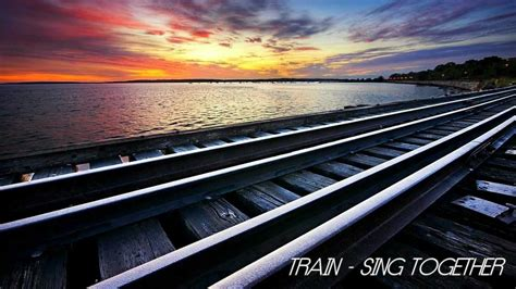 Train Sing Together