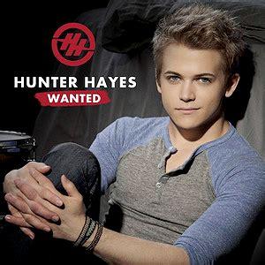 Wanted Hunter Hayes
