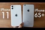 iPhone 11 vs 6s Plus