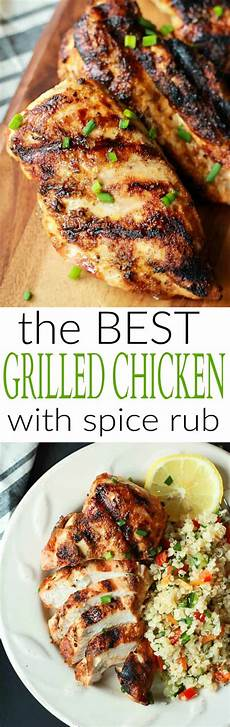 the best grilled chicken recipe with spice rub easy healthy recipes using real ingredients