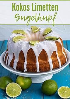 Kokos Limetten Gugelhupf Rezept Mit Bildern Kuchen