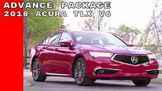 2018 acura tlx v6 with advance package youtube