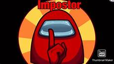 Who Is The Impostor Google Among Us Impostor Youtube