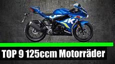 125 ccm motorrad top 9 125 ccm motorr 196 der 2018