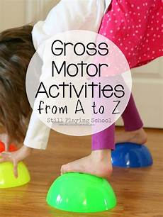 motor skills worksheets for toddlers 20639 active for gross motor ideas from a to z get the moving gross motor