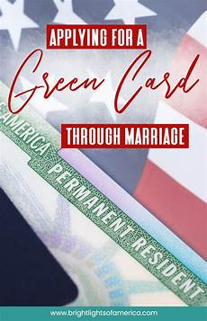 green card through marriage processing time and procedure in 2020 green cards green card