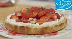 crema mascarpone di benedetta crostata con crema al mascarpone e fragole ricetta benedetta parodi per molto bene su real time