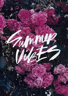Summer Vibes Authentic Wallpapers summer vibes wallpaper cocorrina