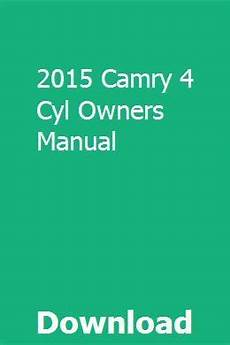 car owners manuals free downloads 2011 toyota camry hybrid electronic valve timing 2015 camry 4 cyl owners manual 2015 toyota camry 2011 toyota camry 2017 toyota camry