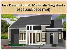 0822 2383 0209 Tsel Jasa Desain Rumah Minimalis Yogyakarta