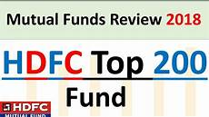 mutual funds review hdfc mutual funds hdfc top 200 fund youtube