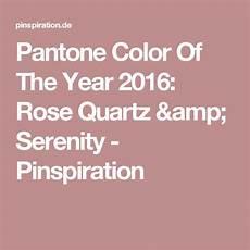 pantone farben 2016 pantone color of the year 2016 quartz serenity farbe des jahres pantone und farben