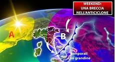Meteo Weekend Di Sole Ma Non Per Tutti Attesi Temporali