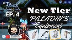 Tier Malvorlagen Ragnarok Mobile Ragnarok Mobile New Tier Gears For Paladin Ep 4