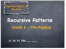 recursive pattern worksheets grade 6 559 recursive patterns lesson plan grades 6 12 by mrs lena tpt