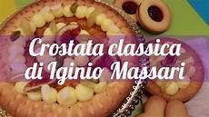 ricetta cannoncini iginio massari crostata classica di iginio massari ricetta youtube