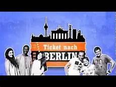 Nach Berlin - trailer ticket nach berlin
