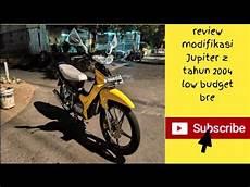 Modif Jupiter Z 2004 by Review Modifikasi Jupiter Z Tahun 2004 Low Budget