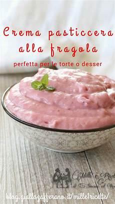 crema pasticcera alla fragola crema pasticcera alla fragola ricetta ricette fragole e idee alimentari