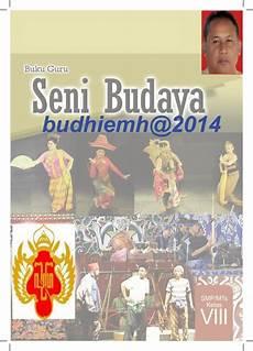 Buku Seni Budaya Kelas 9 Kurikulum 2013 Info Berbagi Buku