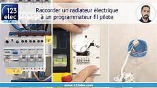 Comment Raccorder Un Radiateur 233 Lectrique 224 Un
