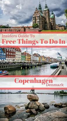 best things to see in copenhagen insiders guide to free things to do in copenhagen denmark