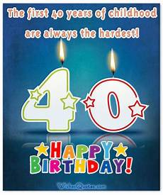 happy 40th birthday wishes and cards by wishesquotes