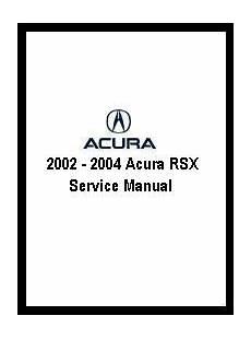free auto repair manuals 2004 acura rsx seat position control 2002 2004 acura rsx service manual