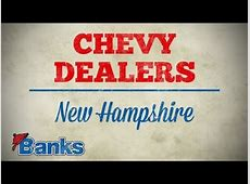 Chevy Dealers in NH   Online Specials   Banks Chevrolet of