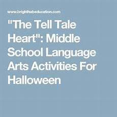tale lesson for middle school 14997 1000 images about tell tale on activities and