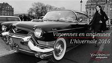Vincennes En Anciennes Yakawatch Photos Reportages