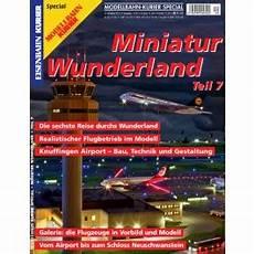 Miniatur Wunderland Shop - eisenbahn kurier sonderheft miniatur wunderland band 7