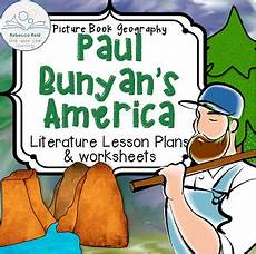 tale geography lesson 15007 paul bunyan s america picture book geography cross curricular lesson plan includes