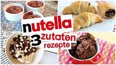 nutella rezepte mit nur 3 zutaten lecker schnell und