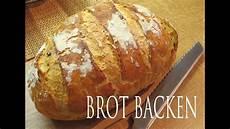 Brot Selber Backen Rezept - brot backen knusprige kruste fast wie vom b 228 cker