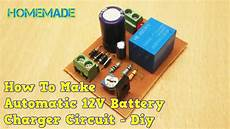 how to make 12v automatic battery charger circuit diy youtube