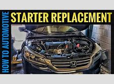 How to Replace the Starter on a 2013 Honda Accord with 2.4