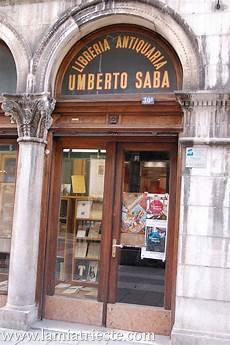 libreria umberto saba trieste libreria antiquaria umberto saba la trieste