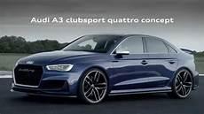 audi a3 berline sport audi a3 clubsport quattro concept trailer